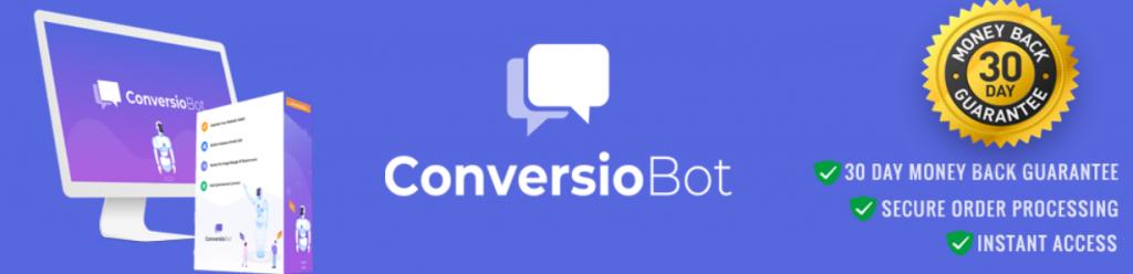 ConversioBot Review-30 day money back guarantee